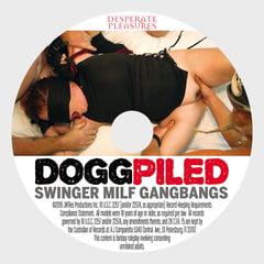 Dogg Piled Swinger MILF GangBangs